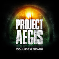 "Το single των Project Aegis ""Collide & Spark"""