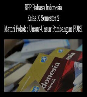 RPP Bahasa Indonesia Kelas X Semester Genap, Materi : Unsur-unsur Pembangun Puisi