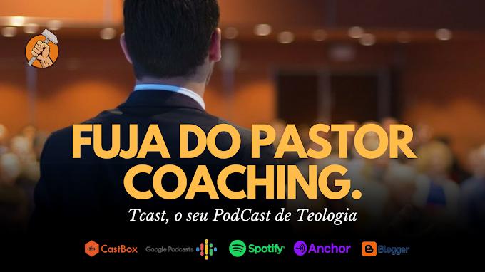 FUJA DO PASTOR COACHING #007