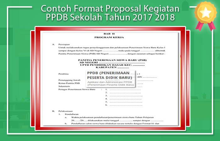Contoh Format Proposal Kegiatan PPDB Sekolah Tahun 2017 2018