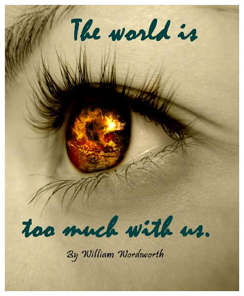 the world is too much us william wordsworth the english  the world is too much us william wordsworth