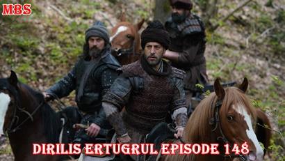 Episode 148 Diriliş Ertuğrul (Resurrection Ertugrul) | Full Synopsis