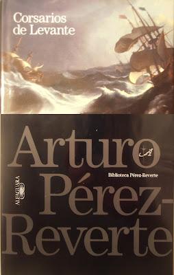 Corsarios de Levante - Arturo Pérez-Reverte (2006)
