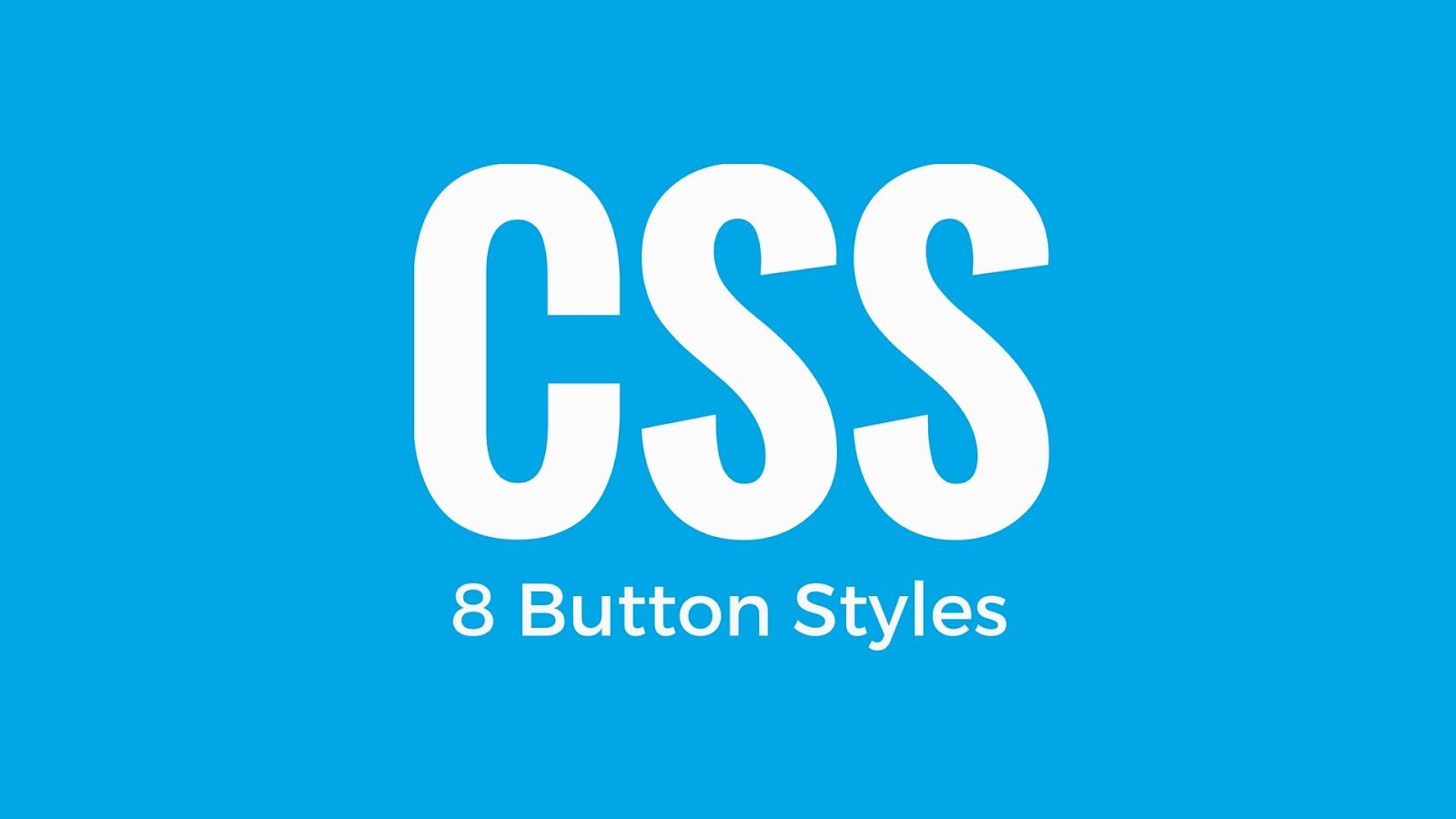 8 استايلات لازرار تصميم المواقع css3