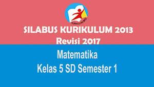 Silabus Matematika Kelas 5 SD Semester 1 Kurikulum 2013 Revisi 2017