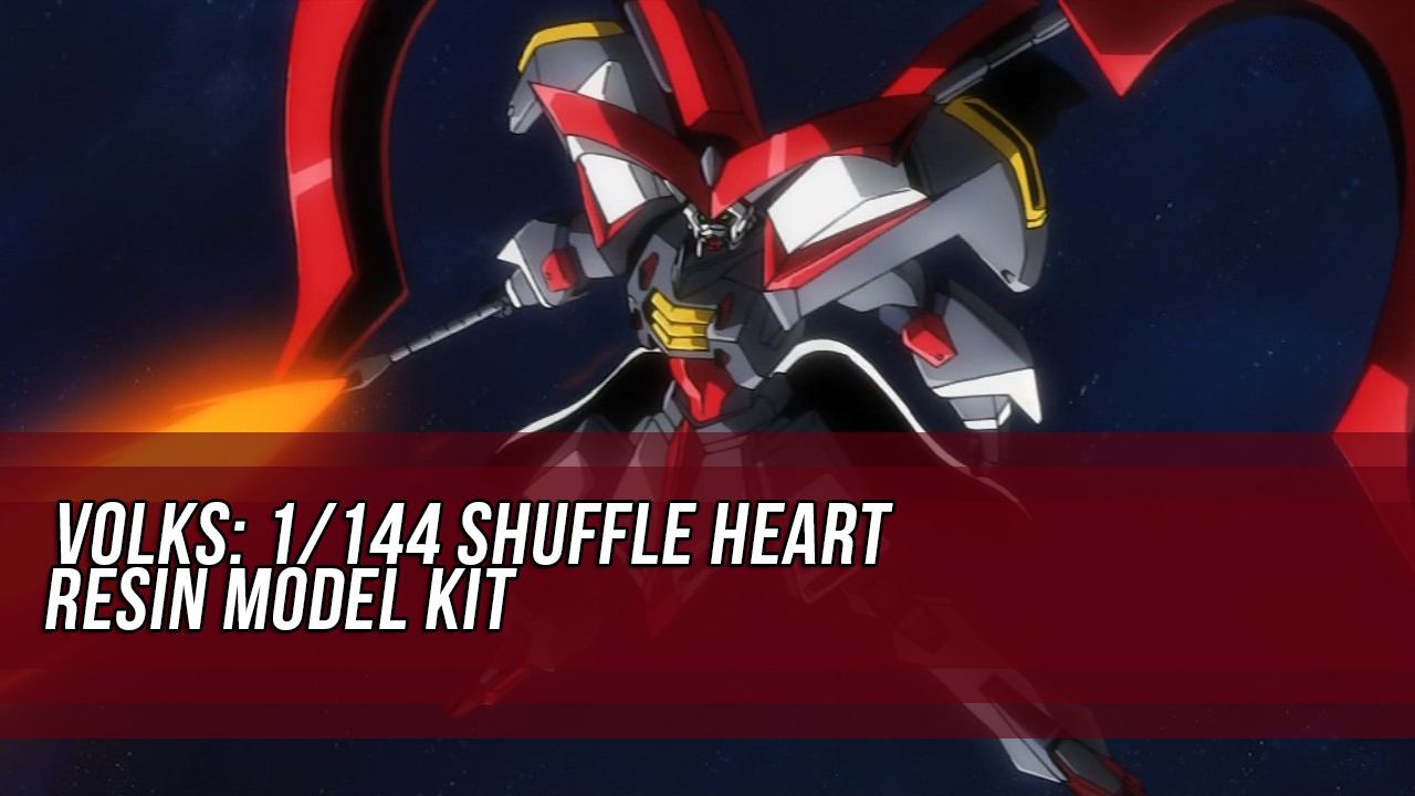 VOLKS: 1/144 Shuffle Heart Resin Model Kit - Release Info - Gundam Kits Collection News and Reviews