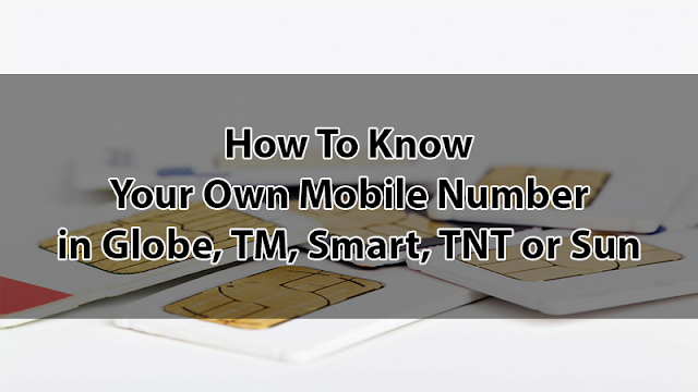 7444b5212c How To Know Your Own Mobile Number in Globe