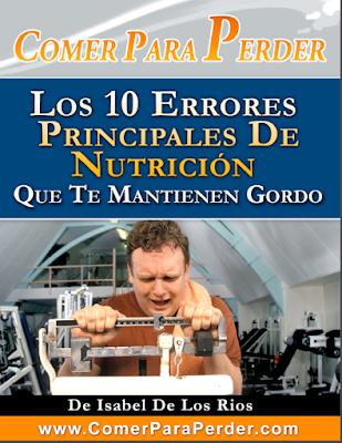 Los 10 Errores Más Comunes de Nutrición que te mantienen GORDO