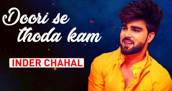 Doori Se Thoda Kam Lyrics & Video | Inder Chahal