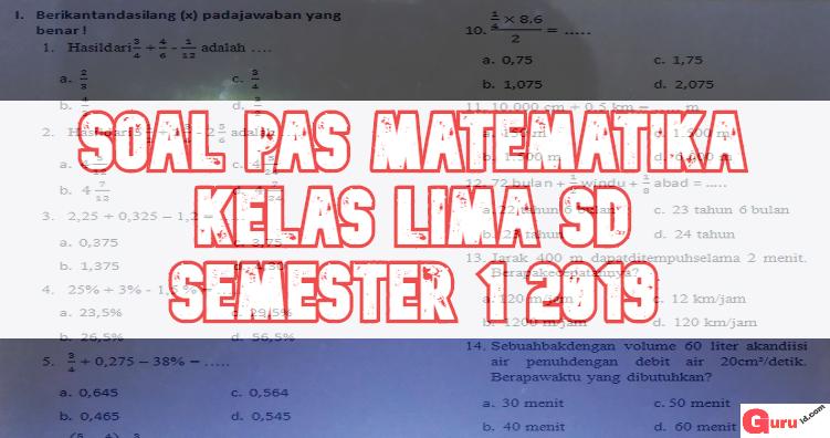 gambar soal pas matematika kelas 5 semester 1 2019