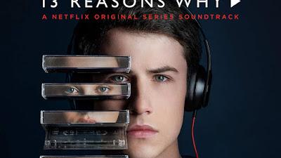 13 Reasons Why (A Netflix Original Series Soundtrack) | MP3 320kbps | MEGA