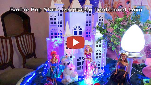 Vídeo decoração de aniversário Barbie Pop Star tradicional luxo