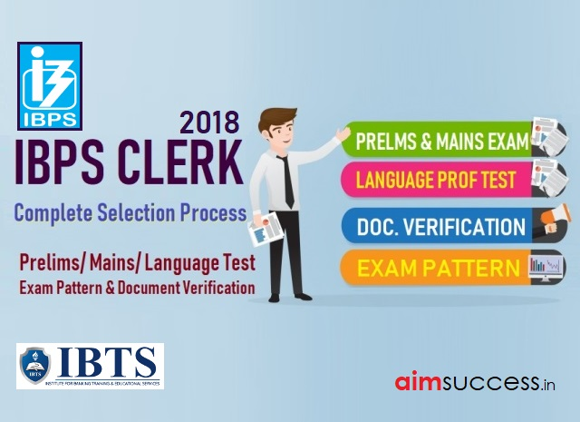 IBPS Clerk 2018 Complete Selection Process with New Guidelines