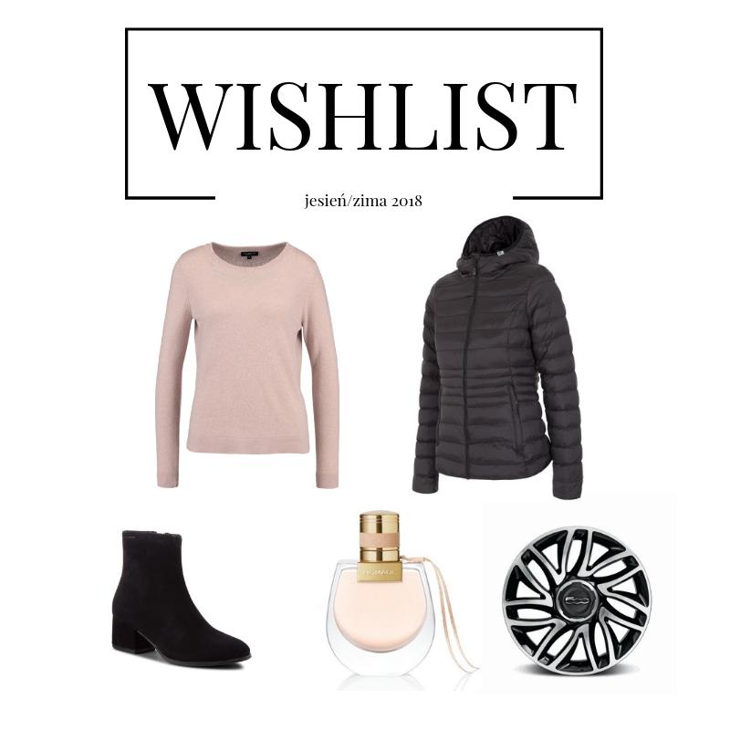 Wishlist - jesień/zima 2018