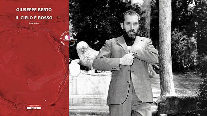 Recensione: Il cielo è rosso, di Giuseppe Berto