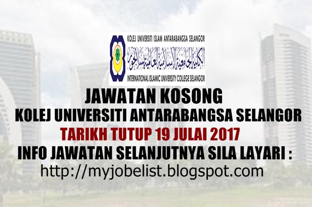Jawatan Kosong Kolej Universiti Islam Antarabangsa Selangor (KUIS) Julai 2017