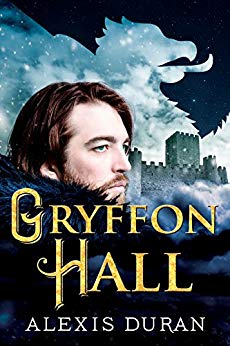 Gryffon Hall by Alexis Duran