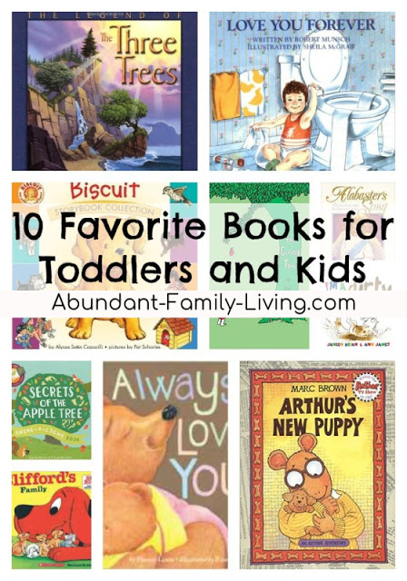 https://www.abundant-family-living.com/2016/02/10-favorite-books-for-toddlers-and-kids.html#.W-JuOuJRfIU