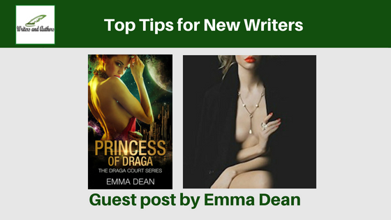 Top Tips for New Writers, guest post by Emma Dean