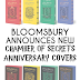 Bloomsbury Announces New Release of Harry Potter and the Chamber of Secrets