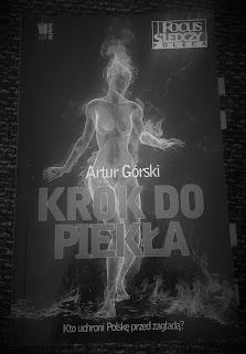 "Artur Górski ""Krok do piekła"""