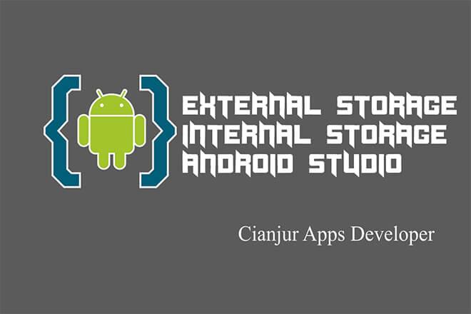Cara Menyimpan File Di Internal dan External Storage Android