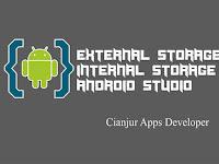 Cara Menyimpan File Ke Internal dan External Storage Android