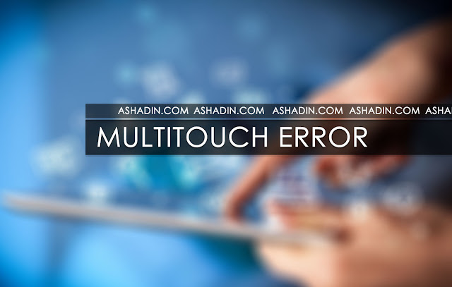 Alasan Multitouch Android Error