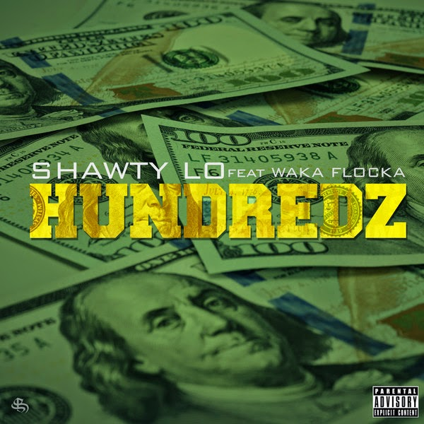 Shawty Lo - Hundredz (feat. Waka Flocka Flame) - Single Cover