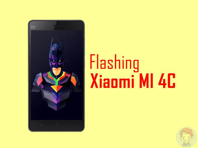 Tutorial Flashing Xiaomi MI 4C
