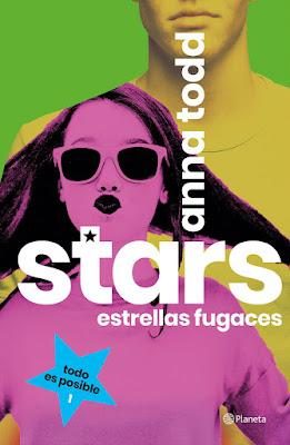 LIBRO - Stars. Estrellas fugaces Anna Todd  (Planeta - 13 Septiembre 2018)  COMPRAR ESTE LIBRO