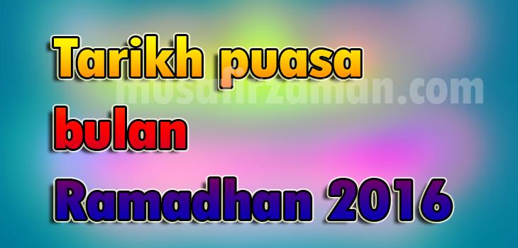 Tarikh Rasmi Puasa Ramadan pada 2016