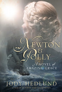 Heidi Reads... Newton and Polly: A Novel of Amazing Grace by Jody Hedlund