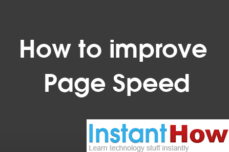 How to improve Page Speed
