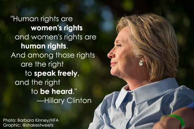 image of Hillary Clinton outdoors in profile, to which I've added the text of her famous quote: 'Human rights are women's rights and women's rights are human rights. And among those rights are the right to speak freely, and the right to be heard.'