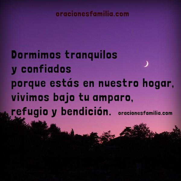 Oración de buenas noches, de la noche para dormir tranquilo, Dios cuida nuestra casa en la noche, imagen de oración por Mery Bracho.