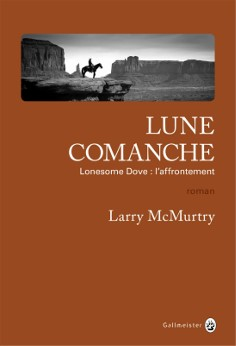 LUNE COMANCHE LONESOME DOVE: L'AFFRONTEMENT