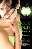 Moon Spun (Unbidden Magic #3) by Marilee Brothers