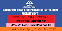 Karnataka Power Corporation Limited Recruitment 2017– 29 Operative & Assistant Operative