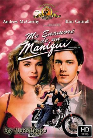 Me Enamore De Un Maniqui [1080p] [Latino-Ingles] [MEGA]