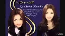 Lirik Lagu Sonia Kau Sebut Namaku - Sonia