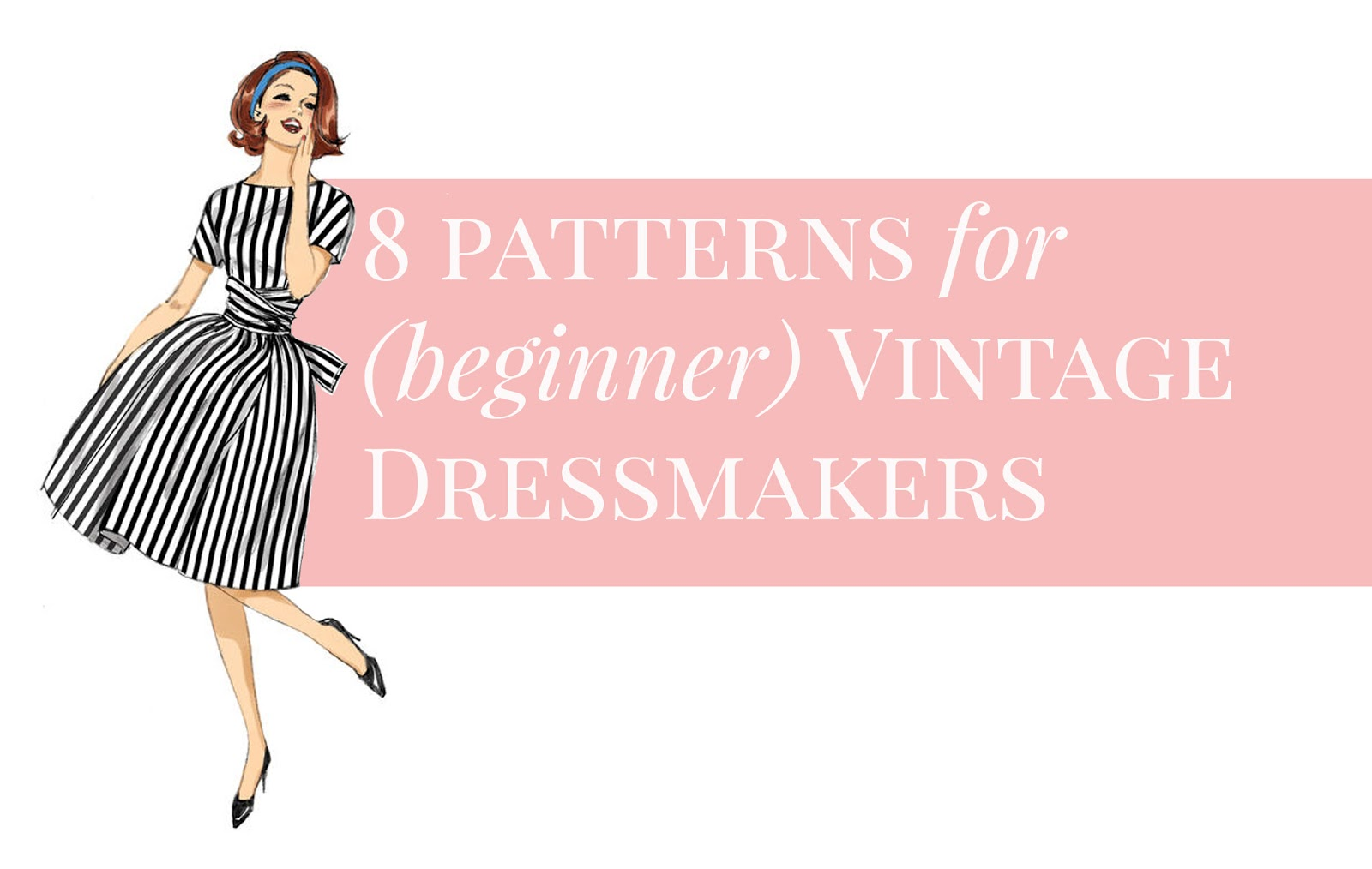 Vintage 8 Allie Jackson 8 Patterns For Beginner Vintage Dressmakers