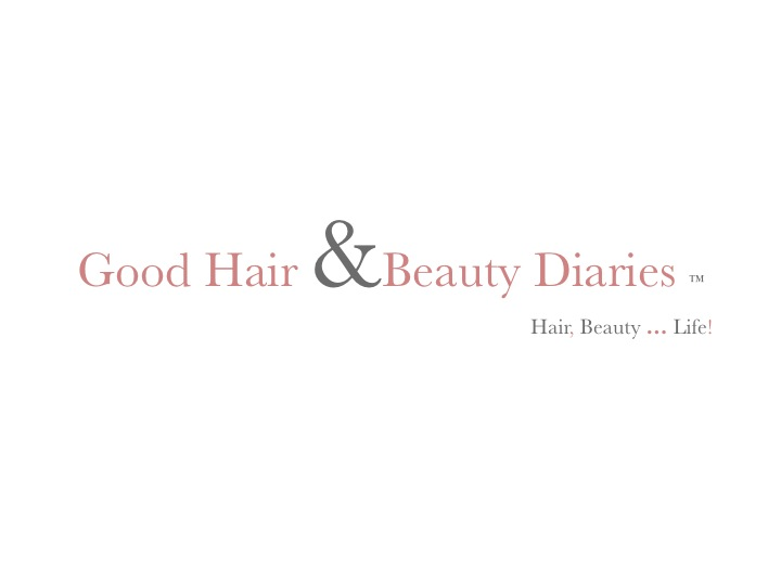 Good Hair & Beauty Diaries - A South African Mommy, Hair, Beauty and Lifestyle Blog!