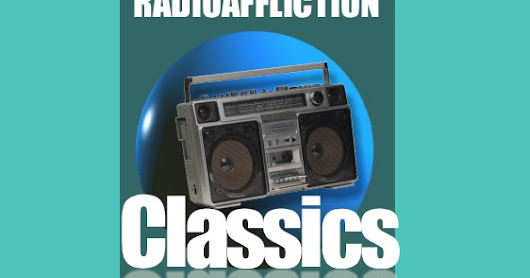 Radioaffliction Tuning Radio: Greatest Hits Without Having to Smell Them!