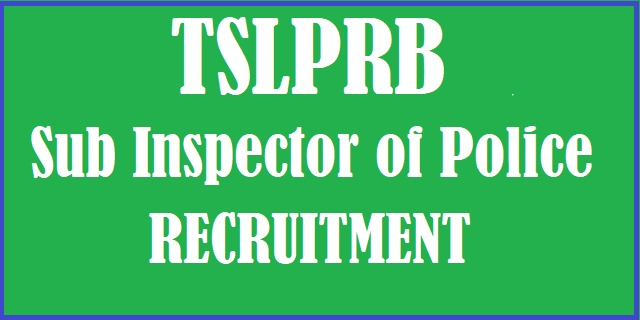 TS Jobs, TS Police, Sub Inspectors, TS SI Recruitment, TS SI Jobs, TSLPRB, Telangana State Level Police Recruitment Board, Police Jobs