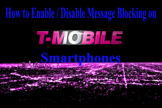 How to Enable or Disable Message Blocking Service on Smartphones