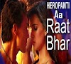 Raat Bhar Latest song - Heropanti  Lyrics & English Translation 2014