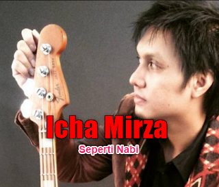 Icha Mirza Seperti Nabi