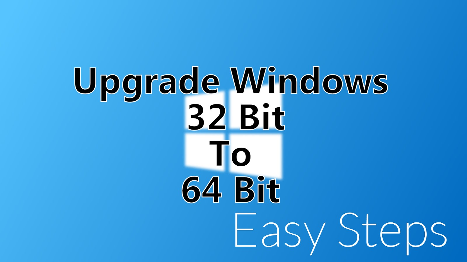 How to Convert 32 Bit into 64 Bit Windows OS in Hindi | Full Guide
