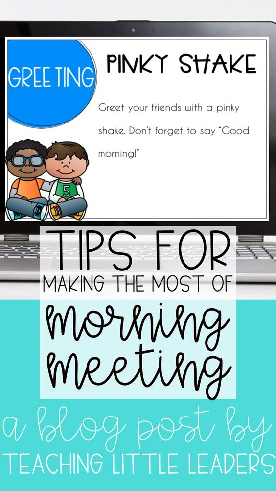 Tips for making the most of morning meeting teaching little leaders if you have tips tricks or ideas for those of us trying to set up a morning meeting please share them in the comments below lets help each other help m4hsunfo